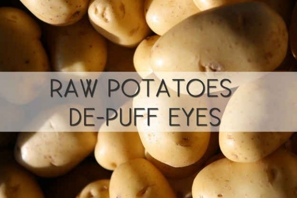 Potatoes for puffy eyes