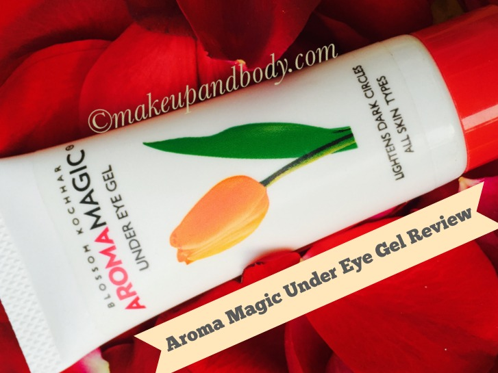 Aroma Magic Under Eye Gel Review