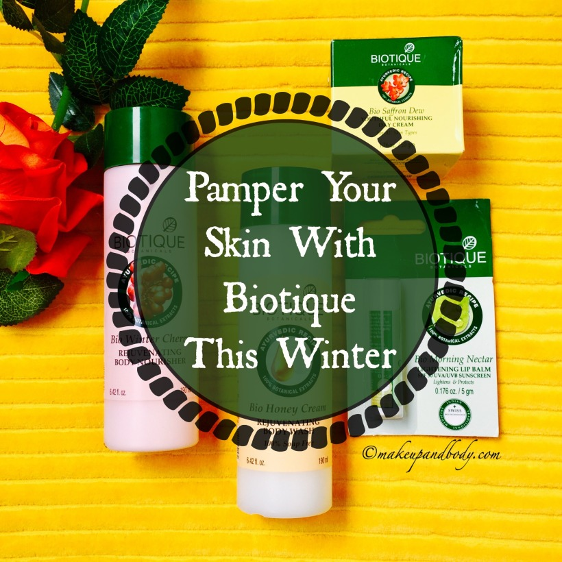 pamper-your-skin-with-biotique-this-winter