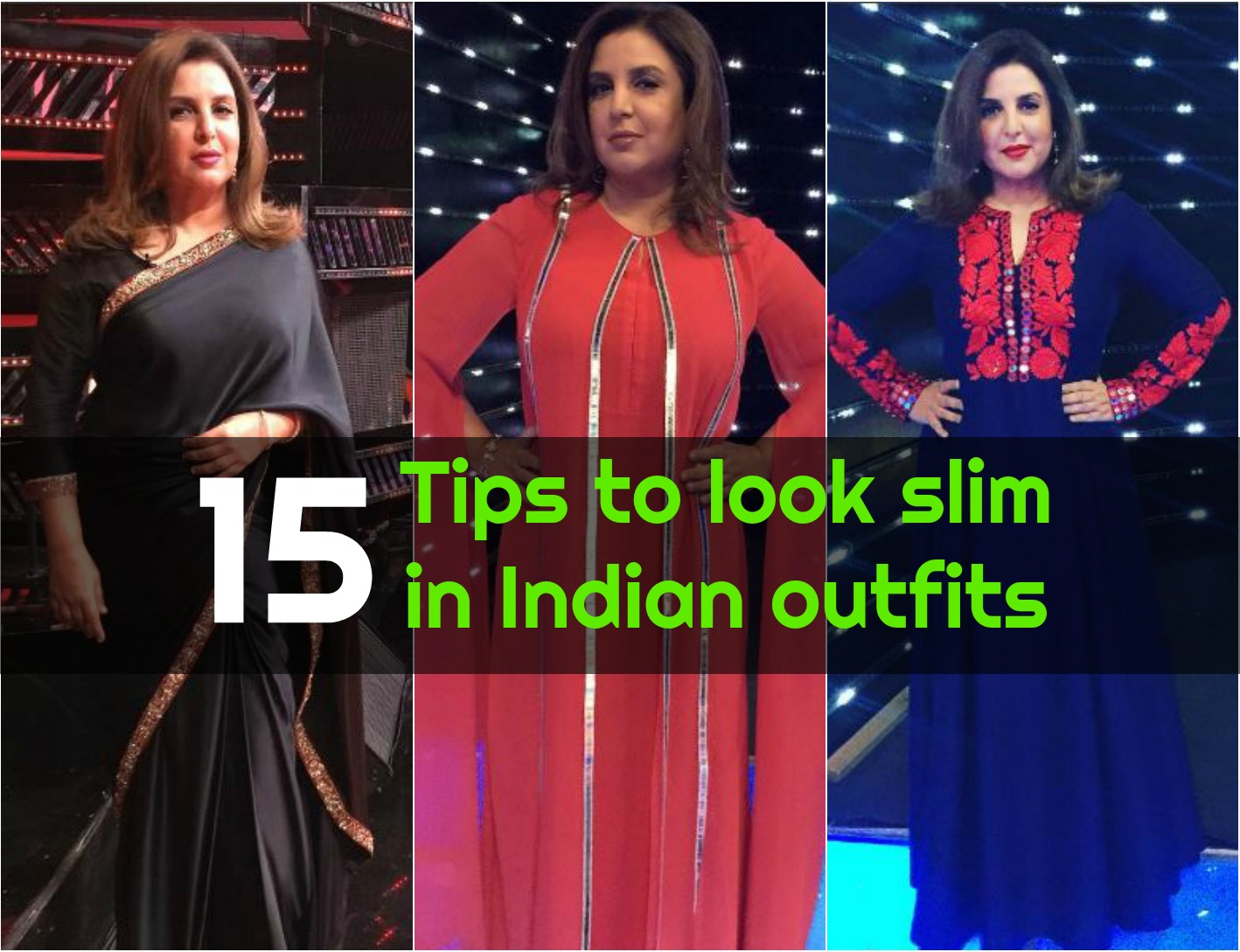 15 tips to look slim in Indian outfits